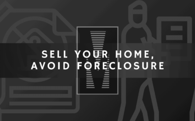 Sell Your Home, Avoid Foreclosure