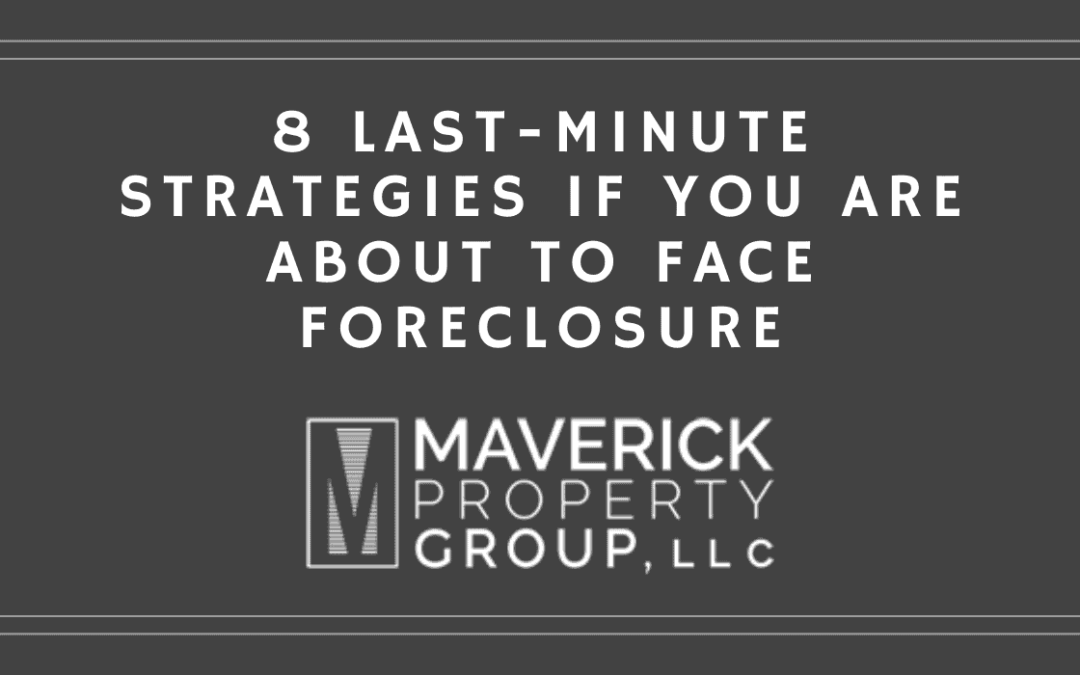 8 Last-Minute Strategies if you are about to face Foreclosure In Charlotte, NC