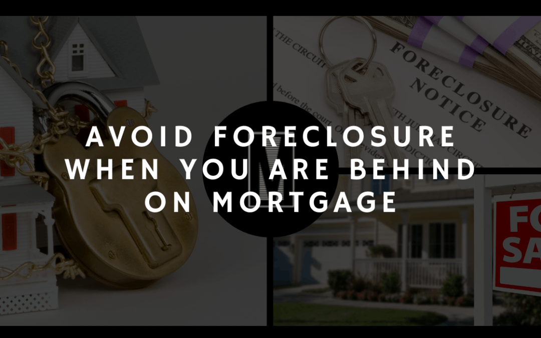 Avoid Foreclosure When You Are Behind On Mortgage In Charlotte, NC