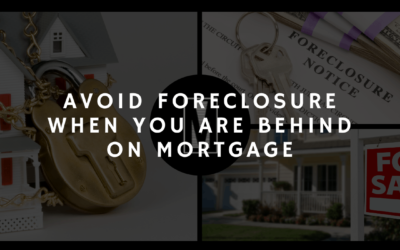Avoid Foreclosure When You Are Behind On Mortgage