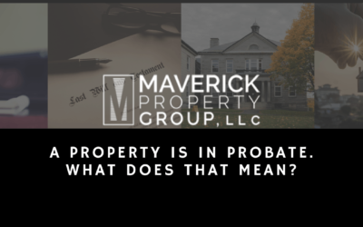 A Property Is in Probate. What Does That Mean?