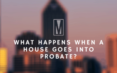 What Happens When a House Goes into Probate?