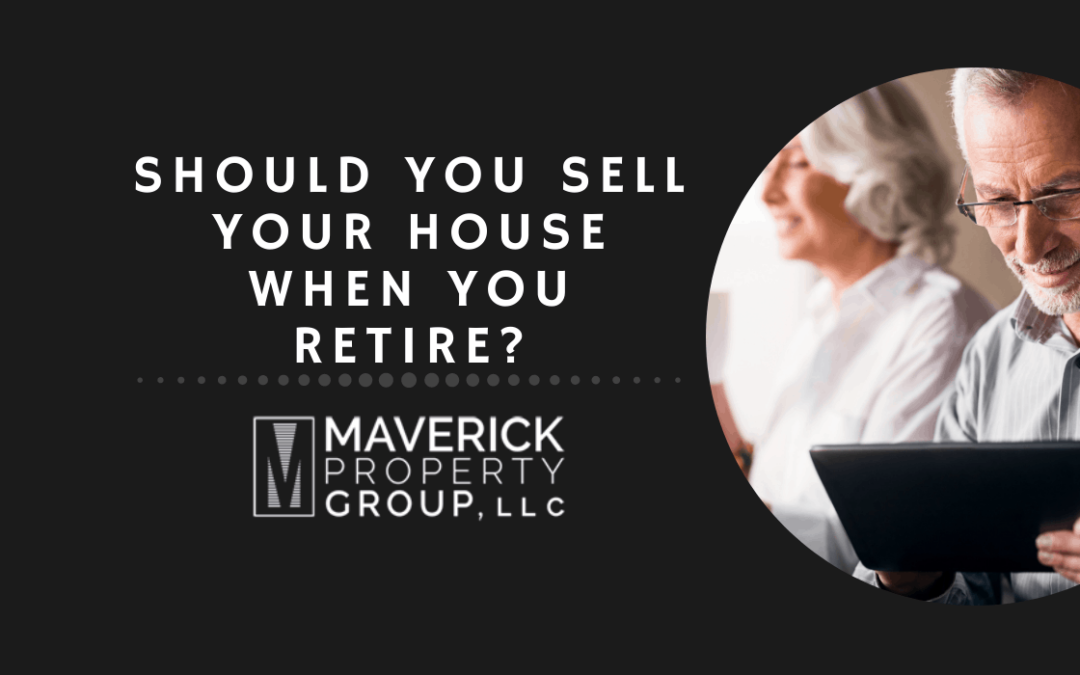 Should You Sell Your House When You Retire in Charlotte, NC? The Best Decision To Make