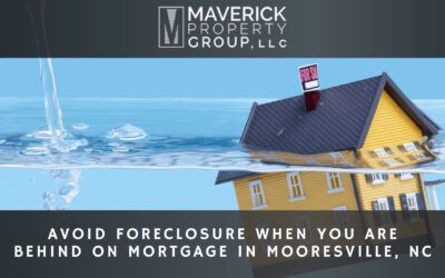 Avoid Foreclosure When You are Behind on Mortgage in Mooresville, NC
