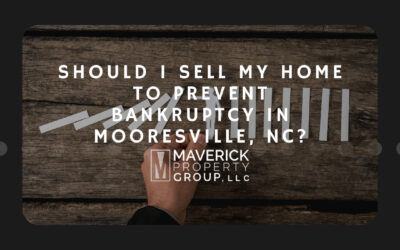 Should I Sell My Home to Prevent Bankruptcy in Mooresville, NC?