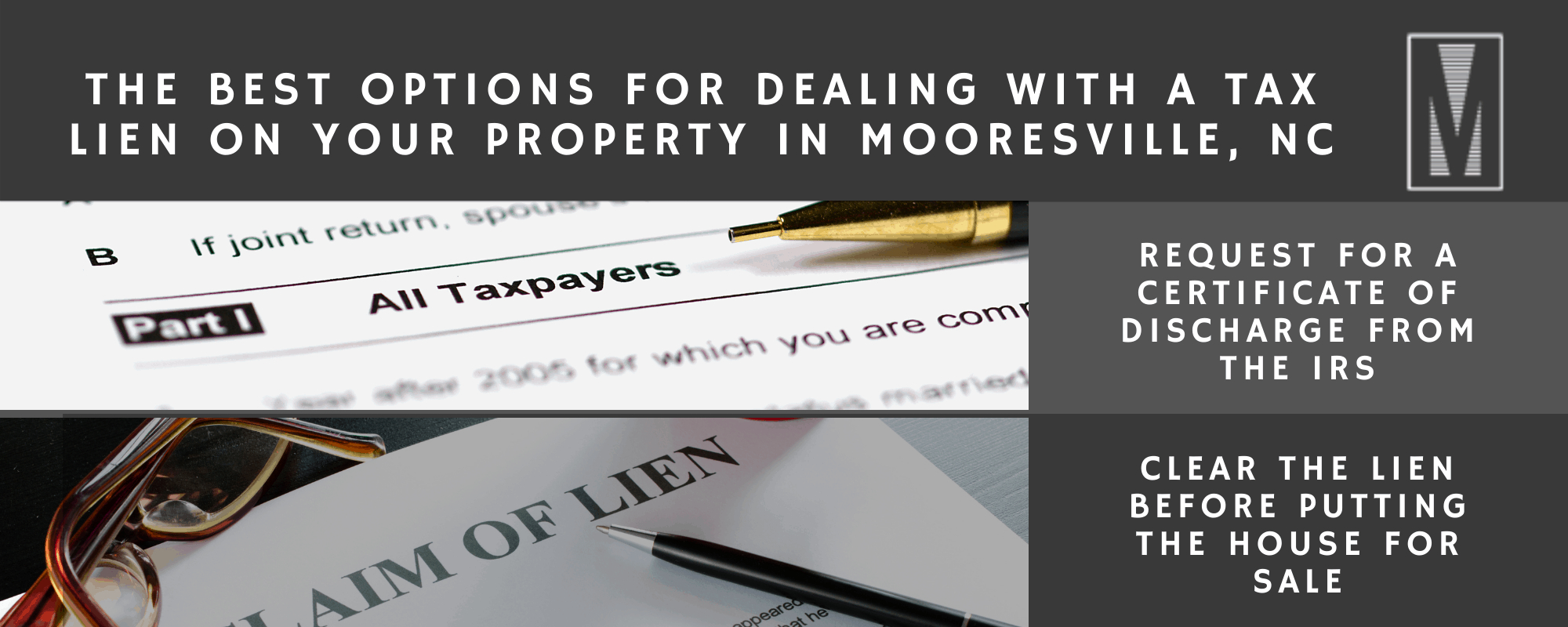 The Best Options for Dealing with a Tax Lien on Your Property in Mooresville, NC