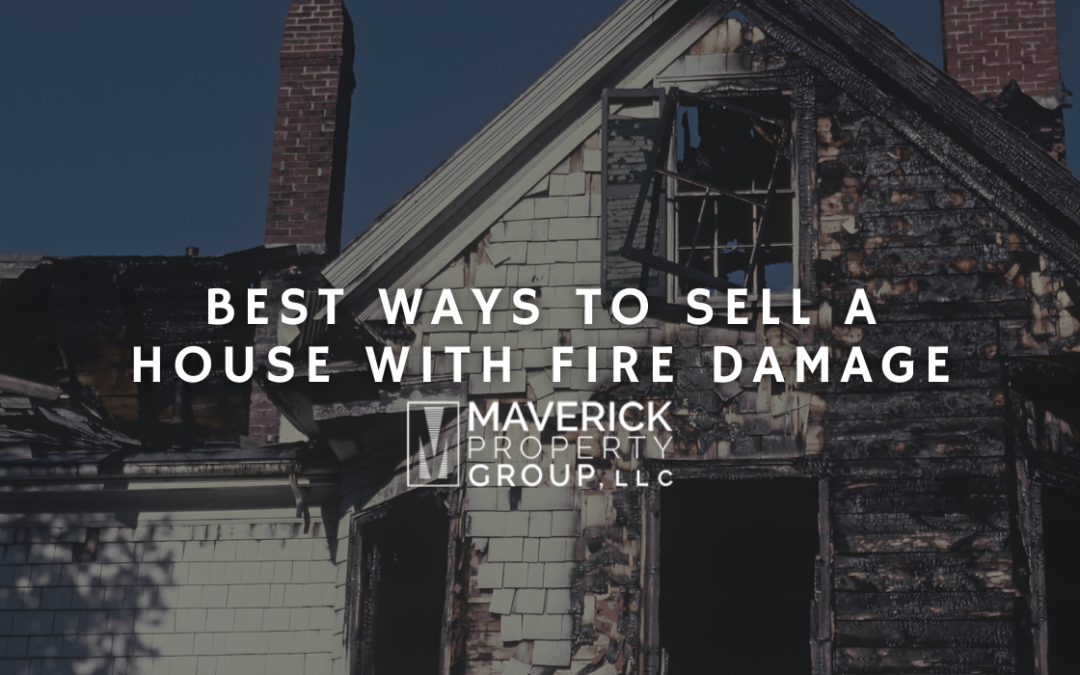 The Best Ways To Sell A House With Fire Damage In Mooresville, NC