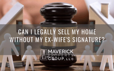 Can I Legally Sell My Home Without My Ex-Wife's Signature?