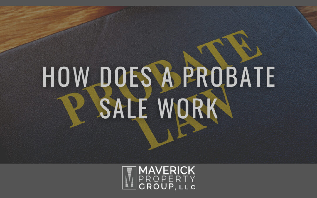 How Does a Probate Sale Work?