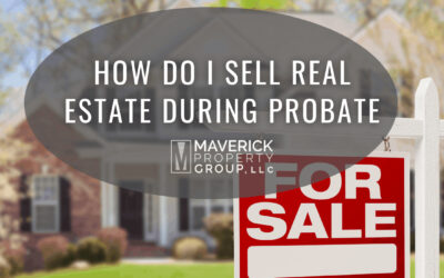 How Do I Sell Real Estate During Probate?